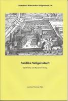 1051 - Basilika Seligenstadt - Geschichte und Bauentwicklung